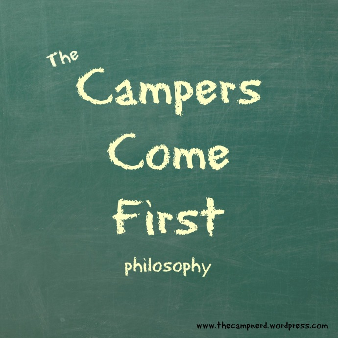 Campers Come First